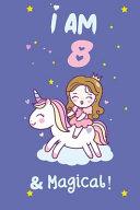 I Am 8   Magical