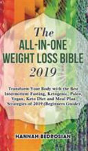 The All in One Weight Loss Bible 2019
