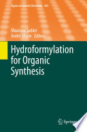 Hydroformylation for Organic Synthesis Book