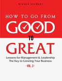 How to Go from Good to Great