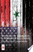 The Role of Ideology in Syrian US Relations