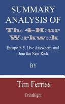 Summary Analysis Of The 4 Hour Workweek