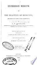 Enchiridion medicum  or  The practice of medicine
