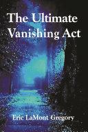 Pdf The Ultimate Vanishing Act