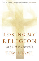 Losing My Religion: Unbelief in Australia
