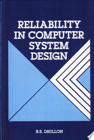 Reliability+in+Computer+System+Design