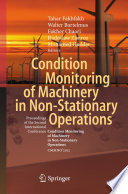 Condition Monitoring of Machinery in Non Stationary Operations