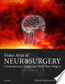 Video Atlas of Neurosurgery E Book Book