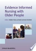 Evidence Informed Nursing With Older People