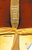 Ethics  Moral Life and the Body Book