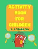 Activity Book for Children 3 5 Years Old