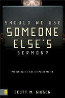 Should We Use Someone Else s Sermon