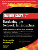 Security Sage s Guide to Hardening the Network Infrastructure