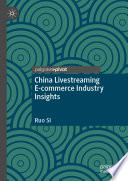 China Livestreaming E-commerce Industry Insights