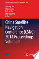 China Satellite Navigation Conference  CSNC  2014 Proceedings