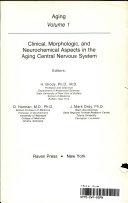 Clinical, Morphologic, and Neurochemical Aspects in the Aging Central Nervous System