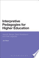 Interpretive Pedagogies For Higher Education Book