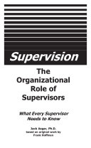 Supervision   The Organizational Role of Supervisors
