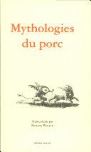 Mythologies du porc