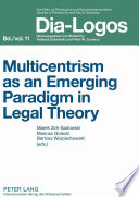 Multicentrism As An Emerging Paradigm In Legal Theory