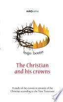 The Christian and his crowns