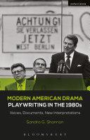 Modern American Drama  Playwriting in the 1980s