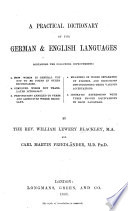 A Practical Dictionary of the German&English Languages, etc. (English and German Dictionary.).