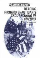 Reading Richard Brautigan s Trout Fishing in America