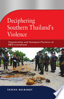 Deciphering Southern Thailand S Violence Book