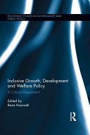 Inclusive Growth  Development and Welfare Policy