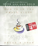 God Is in the Small Stuff and It All Matters Book