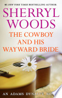 The Cowboy and His Wayward Bride Book PDF