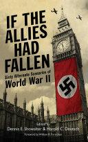 If the Allies Had Fallen [Pdf/ePub] eBook