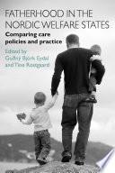 Fatherhood in the Nordic welfare states