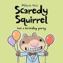 Scaredy Squirrel Has a Birthday Party Pdf/ePub eBook