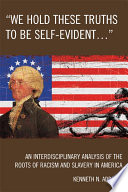 We Hold These Truths to Be Self Evident     Book