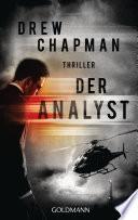 Der Analyst  : Thriller