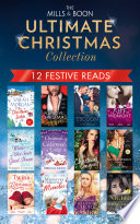 The Mills   Boon Ultimate Christmas Collection Book