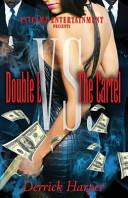 Double L Vs the Cartel