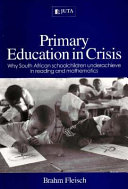 Primary Education in Crisis