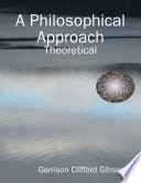 A Philosophical Approach - Theoretical