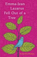 Emma-Jean Lazarus Fell Out of a Tree Pdf/ePub eBook