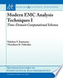 Modern EMC Analysis Techniques