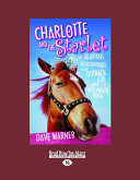 Charlotte and the Starlet (Easyread Large Edition)