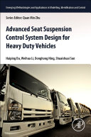 Advanced Seat Suspension Control System Design for Heavy Duty Vehicles