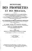 Dictionnaire des prophéties et des miracles ...