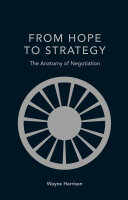 FROM HOPE TO STRATEGY The Anatomy of Negotiation