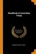 Handbook of Australian Fungi