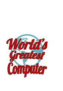 World s Greatest Computer