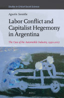 Labor Conflict and Capitalist Hegemony in Argentina